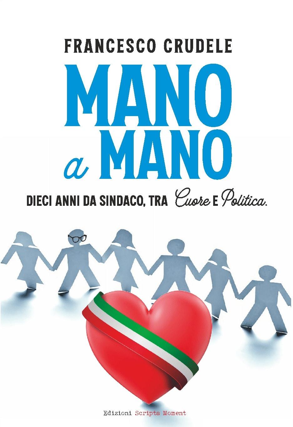 """A """"Il libro parlante"""" la presentazione di """"Mano a mano"""", il libro di Francesco Crudele"""